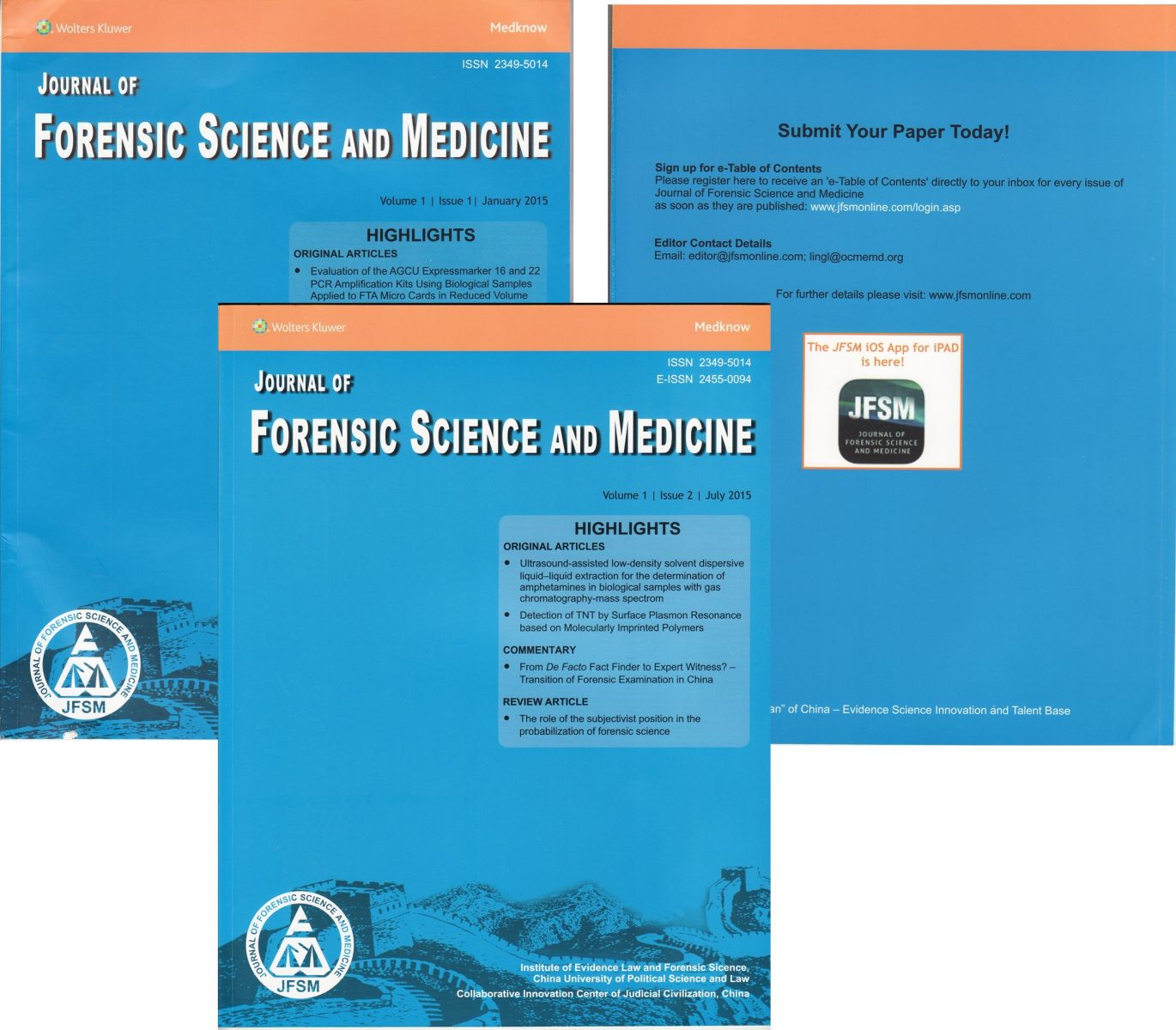 Launching A New Journal Journal Of Forensic Science And Medicine 中国政法大学证据科学研究院